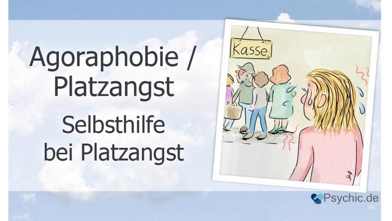 Agoraphobie / Platzangst Selbsthilfe Behandlung