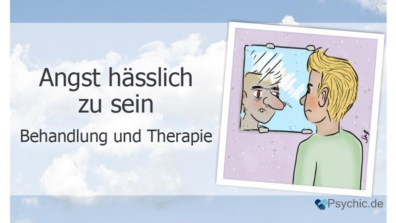 Dysmorphophobie Behandlung und Therapie